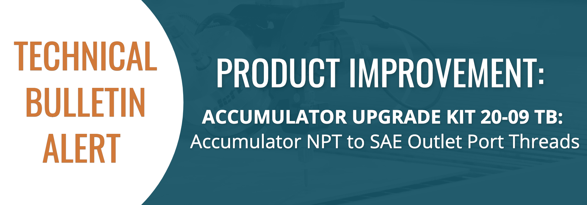 Technical Bulletin - Accumulator Upgrade Kits