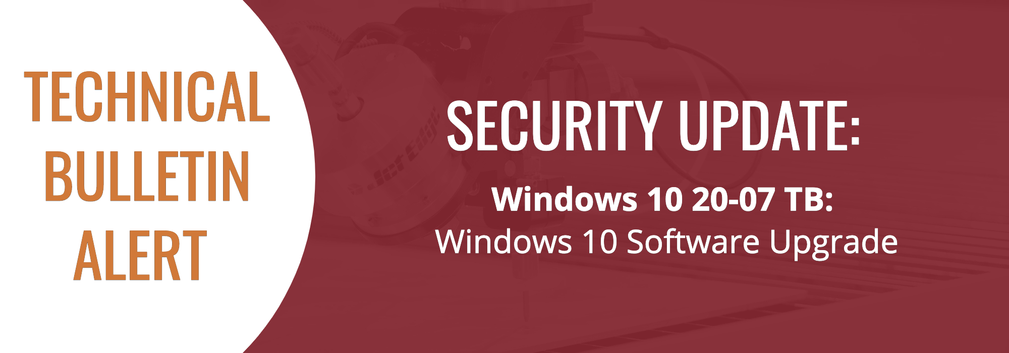Technical Bulletin - Windows 10 Upgrade (3)-1