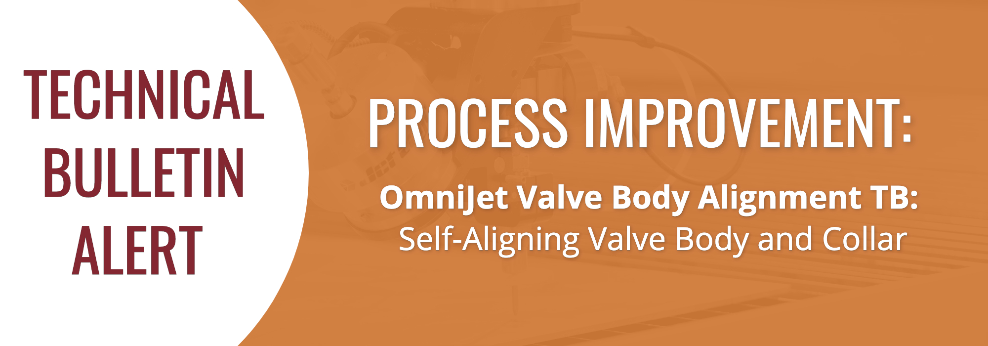 Technical Bulletin_ OmniJet Valve Body Alignment